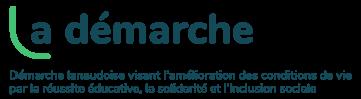 La démarche   Démarche lanaudoise visant l'amélioration des conditions de vie par la réussite éducative, la solidarité et l'inculsion sociale